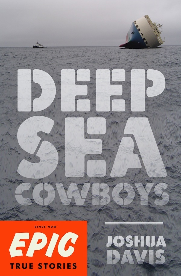 Deep Sea Cowboys